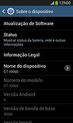 Samsung Galaxy Grand Neo - Primeiros passos - Como encontrar o número de IMEI do seu aparelho - Etapa 6