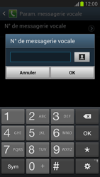 Samsung N7100 Galaxy Note II - Messagerie vocale - configuration manuelle - Étape 7