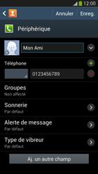 Samsung Galaxy S4 - Contact, Appels, SMS/MMS - Ajouter un contact - Étape 11