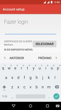 Motorola Moto X Play - Email - Como configurar seu celular para receber e enviar e-mails - Etapa 13