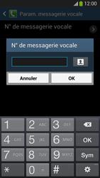 Samsung C105 Galaxy S IV Zoom LTE - Messagerie vocale - configuration manuelle - Étape 9