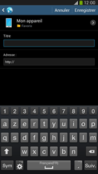 Samsung I9205 Galaxy Mega 6-3 LTE - Internet - Navigation sur Internet - Étape 10