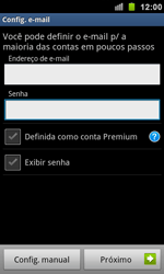 Samsung I9100 Galaxy S II - Email - Como configurar seu celular para receber e enviar e-mails - Etapa 6