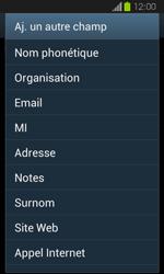 Samsung Galaxy Express - Contact, Appels, SMS/MMS - Ajouter un contact - Étape 11