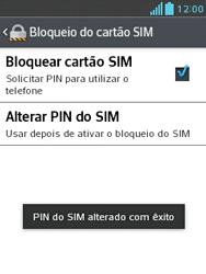 LG L1 II - Segurança - Como trocar o código PIN do seu celular - Etapa 10