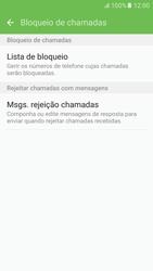 Samsung Galaxy S6 Android M - Chamadas - Como bloquear chamadas de um número -  7