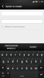 HTC One Mini - E-mail - Configuration manuelle - Étape 7