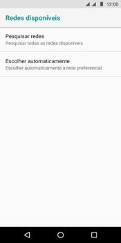 Motorola Moto E5 - Rede móvel - Como selecionar o tipo de rede adequada - Etapa 8
