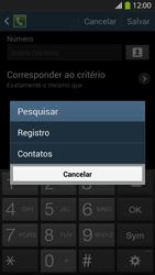 Samsung I9500 Galaxy S IV - Chamadas - Como bloquear chamadas de um número específico - Etapa 10