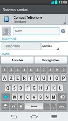 LG G2 - Contact, Appels, SMS/MMS - Ajouter un contact - Étape 5