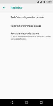 Motorola Moto G6 Plus - Funções básicas - Como restaurar as configurações originais do seu aparelho - Etapa 6