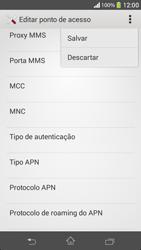 Sony C5303 Xperia SP - Internet (APN) - Como configurar a internet do seu aparelho (APN Nextel) - Etapa 15