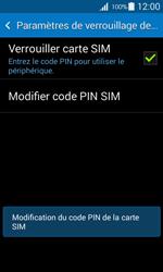 Samsung Galaxy Ace 4 - Sécuriser votre mobile - Personnaliser le code PIN de votre carte SIM - Étape 10