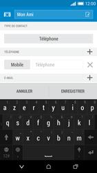 HTC Desire 610 - Contact, Appels, SMS/MMS - Ajouter un contact - Étape 8