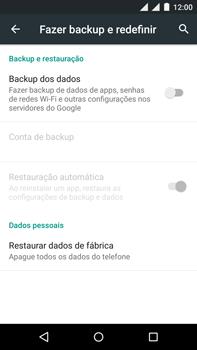 Motorola Moto X Play - Funções básicas - Como restaurar as configurações originais do seu aparelho - Etapa 7