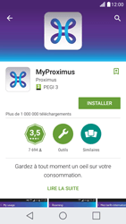 LG X Screen - Applications - MyProximus - Étape 8