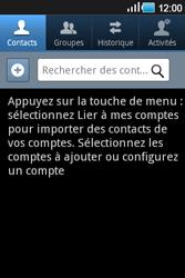 Samsung Galaxy Ace - Contact, Appels, SMS/MMS - Ajouter un contact - Étape 3
