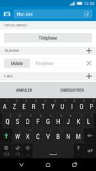HTC One (M8) - Contact, Appels, SMS/MMS - Ajouter un contact - Étape 12