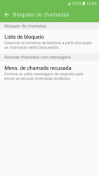 Samsung Galaxy S7 - Chamadas - Como bloquear chamadas de um número específico - Etapa 8