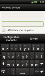 HTC T320e One V - E-mail - Configuration manuelle - Étape 7