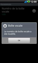 LG P990 Optimus 2X Speed - Messagerie vocale - configuration manuelle - Étape 9