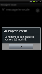 Sony Ericsson Xperia Ray - Messagerie vocale - configuration manuelle - Étape 9