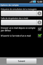 Samsung Galaxy Ace - E-mails - Ajouter ou modifier un compte e-mail - Étape 14
