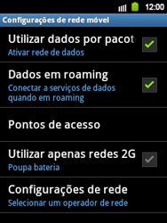 Samsung Galaxy Y - Rede móvel - Como ativar e desativar roaming de dados no seu celular - Etapa 9
