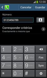 Samsung Galaxy Grand Neo - Chamadas - Bloquear chamadas de um número -  12