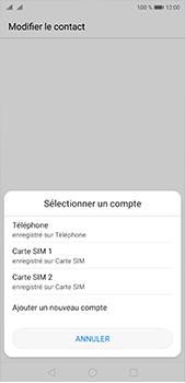 Huawei P20 pro - Contact, Appels, SMS/MMS - Ajouter un contact - Étape 4