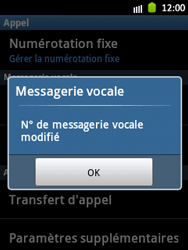 Samsung S5300 Galaxy Pocket - Messagerie vocale - configuration manuelle - Étape 8
