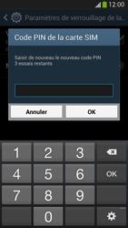 Samsung Galaxy S4 - Sécuriser votre mobile - Personnaliser le code PIN de votre carte SIM - Étape 10