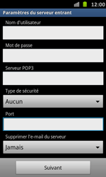 Samsung I9070 Galaxy S Advance - E-mail - Configuration manuelle - Étape 9