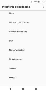 Sony Xperia XZ2 - Internet - Configuration manuelle - Étape 10