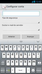 Huawei Ascend G510 - Email - Como configurar seu celular para receber e enviar e-mails - Etapa 12