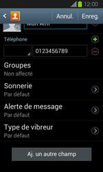 Samsung Galaxy Express - Contact, Appels, SMS/MMS - Ajouter un contact - Étape 10