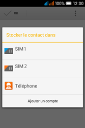 Alcatel OT-4015X Pop C1 - Contact, Appels, SMS/MMS - Ajouter un contact - Étape 5