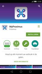 Huawei P8 - Applicaties - MyProximus - Stap 7
