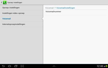 Samsung N8000 Galaxy Note 10-1 - Voicemail - Handmatig instellen - Stap 8