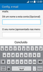 Samsung Galaxy Ace 4 - Email - Configurar a conta de Email -  20