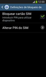 Samsung Galaxy Ace 3 LTE - Segurança - Como ativar o código PIN do cartão de telemóvel -  9