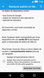 Sony Xperia M4 Aqua - Funções básicas - Como restaurar as configurações originais do seu aparelho - Etapa 8