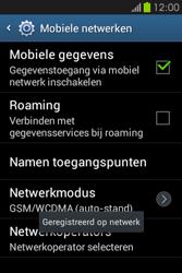 Samsung S6810P Galaxy Fame - Netwerk - gebruik in het buitenland - Stap 12