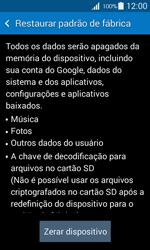 Samsung G357 Galaxy Ace 4 - Funções básicas - Como restaurar as configurações originais do seu aparelho - Etapa 6