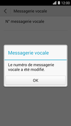 Huawei Ascend Y550 - Messagerie vocale - configuration manuelle - Étape 9