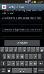 Samsung Galaxy Fresh Duos - Email - Configurar a conta de Email -  17