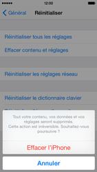 Apple iPhone 5 (iOS 8) - Aller plus loin - Restaurer les paramètres d'usines - Étape 7