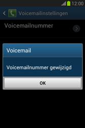 Samsung S6790 Galaxy Fame Lite - Voicemail - handmatig instellen - Stap 10