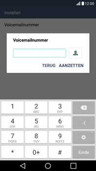 LG G4 Stylus (LG-H635) - Voicemail - Handmatig instellen - Stap 8
