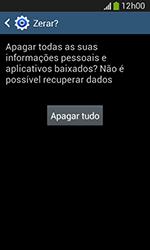 Samsung Galaxy Grand Neo - Funções básicas - Como restaurar as configurações originais do seu aparelho - Etapa 10